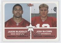 Jason McAddley, Josh McCown