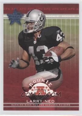 2002 Leaf Rookies & Stars #203 - Larry Ned