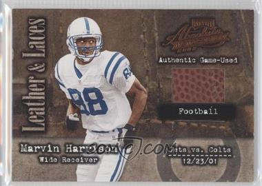 2002 Playoff Absolute Memorabilia Leather and Laces Football #LL14 - Marvin Harrison /250