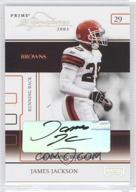 2002 Playoff Prime Signatures - [Base] - Authentic Signatures [Autographed] #42 - James Jackson /126
