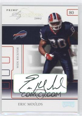 2002 Playoff Prime Signatures Authentic Signatures [Autographed] #19 - Eric Moulds /30