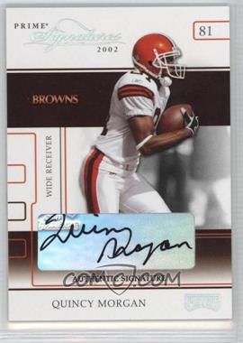 2002 Playoff Prime Signatures Authentic Signatures [Autographed] #46 - Quincy Morgan /160