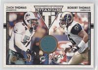 Robert Thomas, Zach Thomas /250