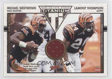 2002 Private Stock Titanium [???] #114 - Michael Westbrook, Lamont Thompson /1100