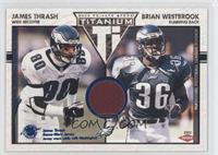 James Thrash, Brian Westbrook /125