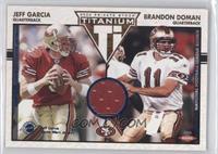 Jeff Garcia, Brian Dowling, Brandon Doman /45