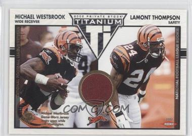 2002 Private Stock Titanium #114 - Michael Westbrook, Lamont Thompson /1100