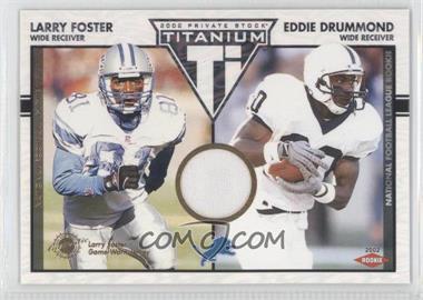 2002 Private Stock Titanium #125 - Larry Foster, Eddie Drummond /1100
