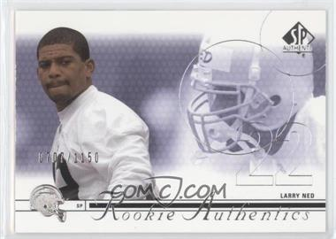 2002 SP Authentic - [Base] #172 - Larry Ned /1150