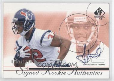 2002 SP Authentic #199 - Jonathan Wells /1150