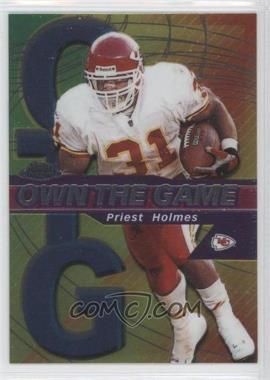 2002 Topps Chrome - Own the Game #OG9 - Priest Holmes