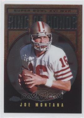 2002 Topps Chrome - Ring of Honor #JM16 - Joe Montana