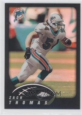 2002 Topps Chrome Black Refractor #66 - Zach Thomas /599