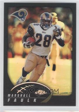 2002 Topps Chrome Black Refractor #77 - Marshall Faulk /599