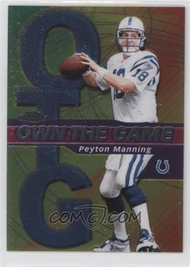 2002 Topps Chrome Own the Game #OG2 - Peyton Manning