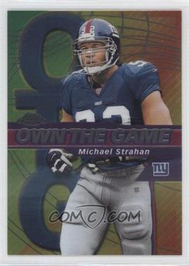 2002 Topps Chrome Own the Game #OG25 - Michael Strahan