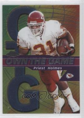 2002 Topps Chrome Own the Game #OGOG9 - Priest Holmes