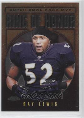 2002 Topps Chrome Ring of Honor #RL35 - Ray Lewis