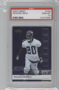 2002 Topps Finest - [Base] #109 - Ed Reed [PSA 10]