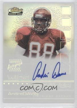 2002 Topps Finest Refractor #129 - Andre' Davis /175