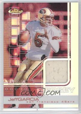 2002 Topps Finest Refractor #64 - Jeff Garcia /250