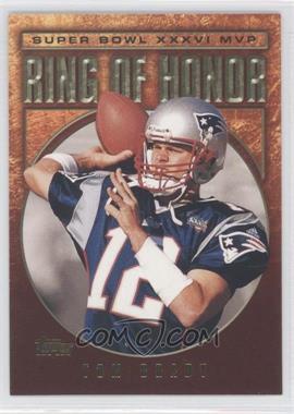 2002 Topps Ring of Honor #TB36 - Tom Brady