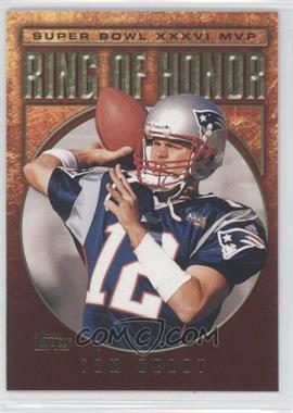 2002 Topps Ring of Honor #TB36 - Tom Brady