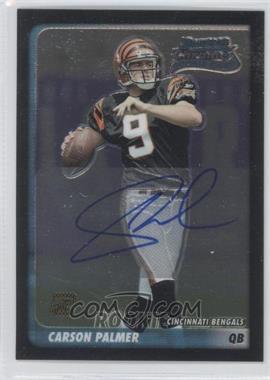 2003 Bowman Chrome #237 - Carson Palmer