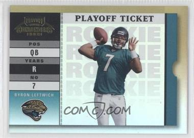2003 Playoff Contenders - [Base] - Playoff Ticket #127 - Byron Leftwich /30