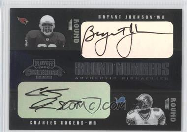 2003 Playoff Contenders Round Numbers Quads Autograph [Autographed] #RN-2 - Bryant Johnson, Charles Rogers /100
