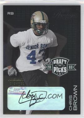 2003 Playoff Prestige Draft Picks Autographs #DP-8 - Chris Brown /50