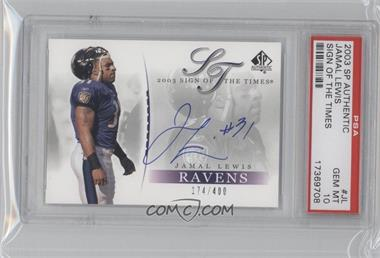 2003 SP Authentic - Sign of the Times #JL - Jamal Lewis /400 [PSA 10]