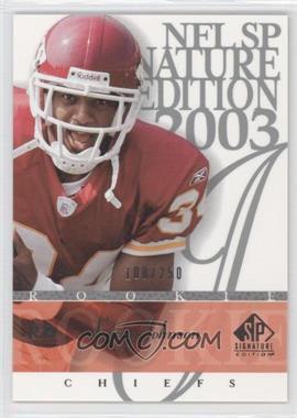 2003 SP Signature Edition [???] #192 - Larry Johnson /250