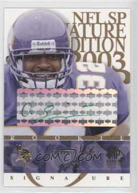 2003 SP Signature Edition Rookie Signature Green Ink #OS - Onterrio Smith /50
