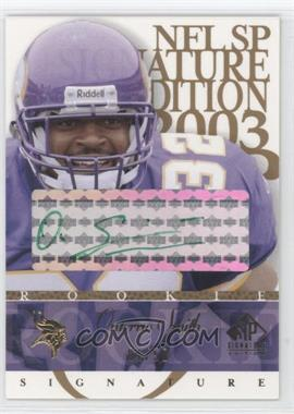 2003 SP Signature Edition Signature Green Ink #OS - Onterrio Smith /50