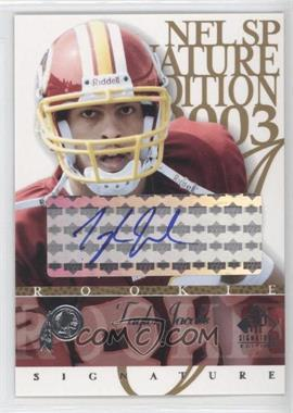 2003 SP Signature Edition Signatures Blue Ink #77 - Taylor Jacobs