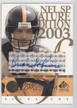 2003 SP Signature Edition Signatures Blue Ink #SP - Brandon Stokley