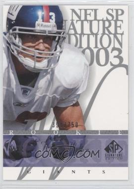 2003 SP Signature Edition #144 - Keith Washington /750