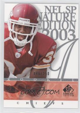 2003 SP Signature Edition #192 - Larry Johnson /250