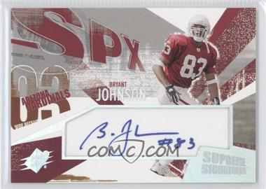 2003 SPx - Supreme Signatures #SS-BJ - Bryant Johnson