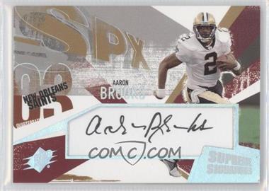 2003 SPx [???] #SS-AB - Aaron Brooks