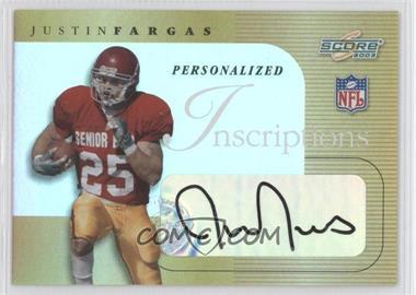 2003 Score - Inscriptions - Personalized #IN13 - Justin Fargas /25