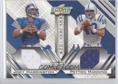 2003 Score - Reflextions - Materials [Memorabilia] #R-10 - Joey Harrington, Peyton Manning /250
