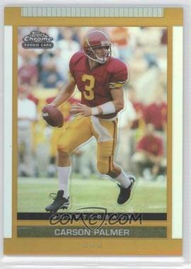 2003 Topps Draft Picks & Prospects Chrome Gold Refractor #111 - Carson Palmer