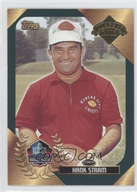 2003 Topps Hall of Fame #HAST - Hank Stram