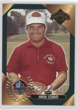 2003 Topps Hall of Fame #HAST - Hank Stram