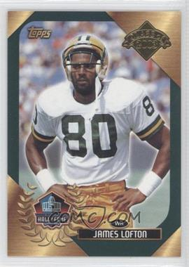 2003 Topps Hall of Fame #JALO - James Lofton