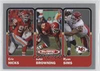 Eric Hicks, John Browning, Ryan Sims