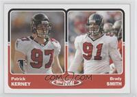 Patrick Kerney, Brady Smith