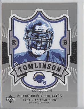 2003 UD Patch Collection Jumbo Souvenir Patch #LT - LaDainian Tomlinson